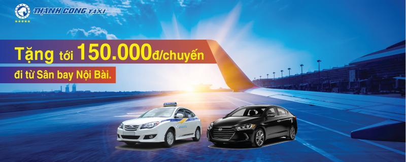 Chương trình ưu đãi đặc biệt dành cho khách hàng đặt xe Thành Công khi đi từ Sân bay Nội Bài