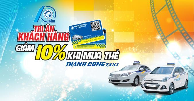 Giảm10% giá trị khi đăng ký mua thẻ thanh toán Taxi Thành Công