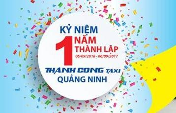 Kỷ niệm 1 năm thành lập Thành Công Taxi Quảng Ninh (06/09/2016 -06/09/2017)