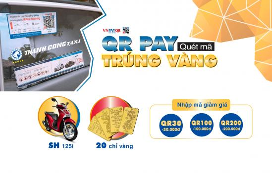"""""""Quét mã trúng vàng"""" - Mùa ưu đãi lớn dành cho khách hàng khi thanh toán qua QR Pay trên xe Taxi Thành Công"""