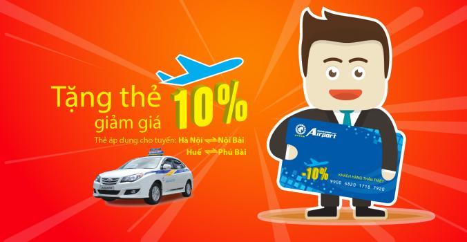 Tặng thẻ TCC giảm giá 10% dành cho khách hàng đi tuyến Sân bay Taxi Thành Công